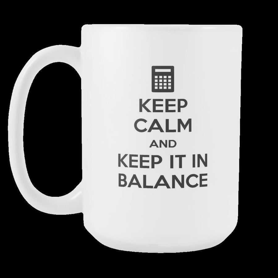 Accountant mug - Keep Calm and keep it in balance-Drinkware-Teelime | shirts-hoodies-mugs