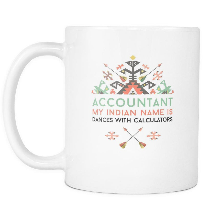 Accountant mug - My Indian Name is Funny Accountant-Drinkware-Teelime | shirts-hoodies-mugs