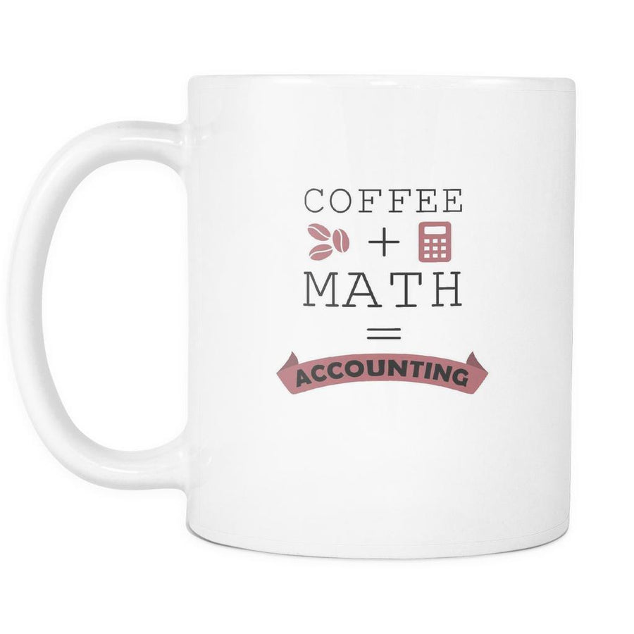Accountant Mugs - Coffee + Math = Accounting-Drinkware-Teelime | shirts-hoodies-mugs