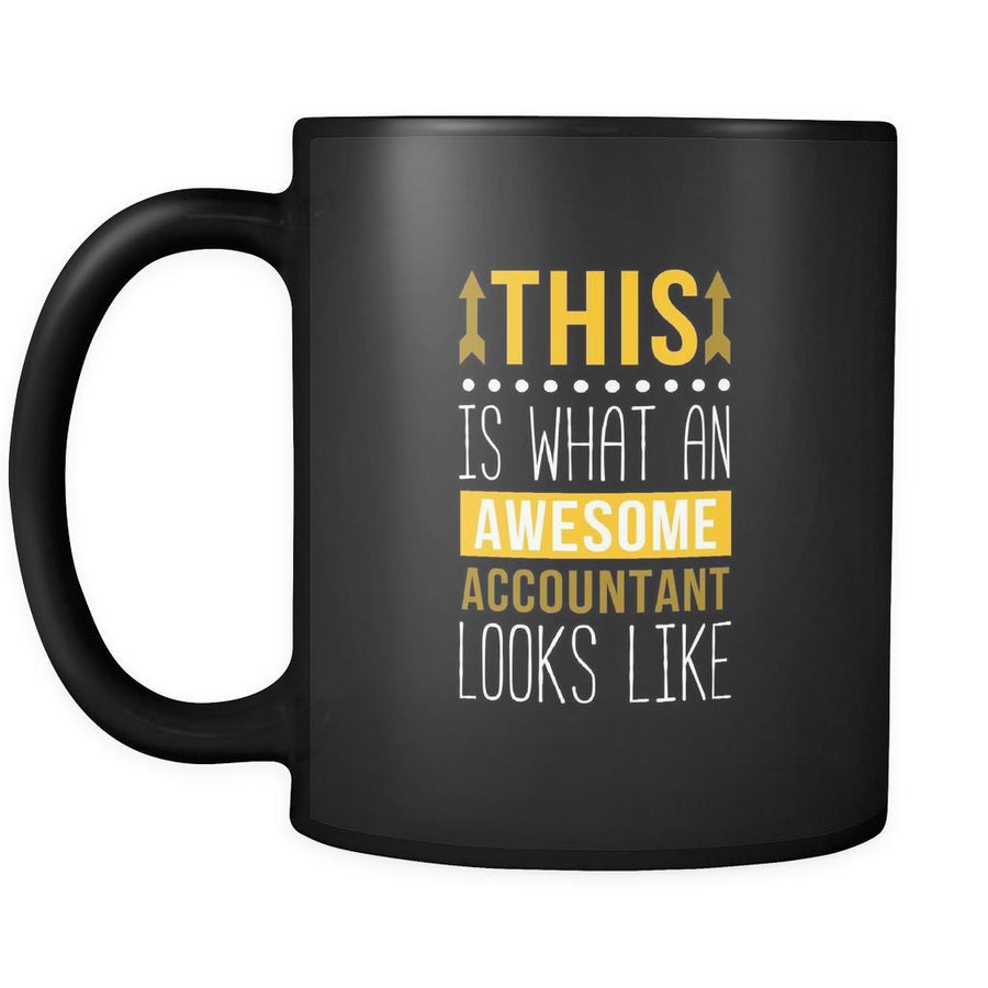 Accountant mugs This is what an awesome accountant looks like mug - accountant gifts, accounting mug, accounting mugs (11oz) Black-Drinkware-Teelime | shirts-hoodies-mugs
