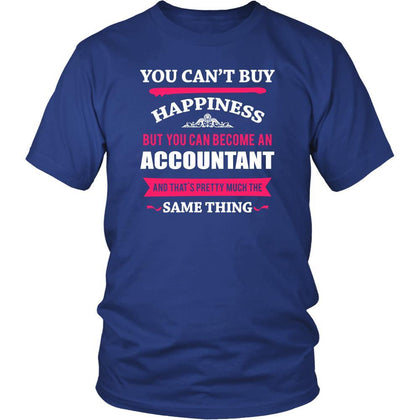 Accountant Shirt - You can't buy happiness but you can become a Accountant and that's pretty much the same thing Profession-T-shirt-Teelime | shirts-hoodies-mugs