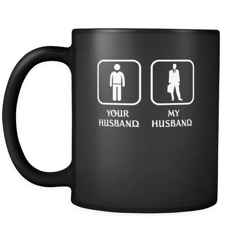 Accountant - Your husband My husband - 11oz Black Mug-Drinkware-Teelime | shirts-hoodies-mugs