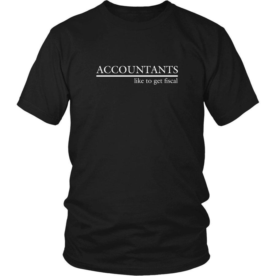 Accounting T Shirt - Accountants like to get Fiscal-T-shirt-Teelime | shirts-hoodies-mugs