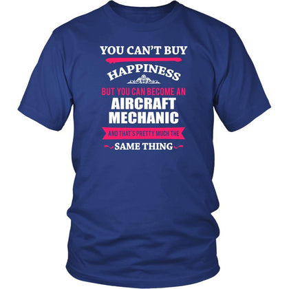 Aircraft Mechanic Shirt - You can't buy happiness but you can become a Aircraft Mechanic and that's pretty much the same thing Profession-T-shirt-Teelime | shirts-hoodies-mugs