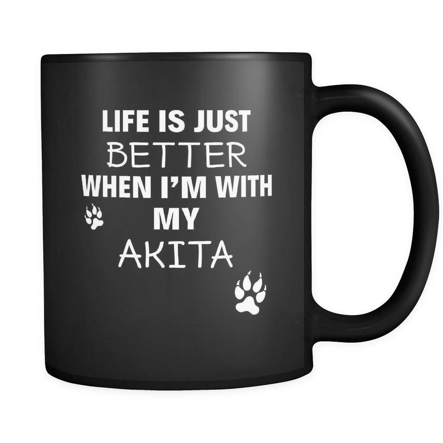 Akita Life Is Just Better When I'm With My Akita 11oz Black Mug-Drinkware-Teelime | shirts-hoodies-mugs
