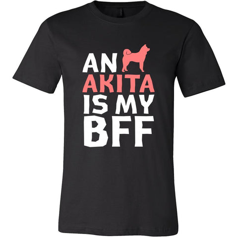Akita Shirt - an Akita is my bff- Dog Lover Gift-T-shirt-Teelime | shirts-hoodies-mugs