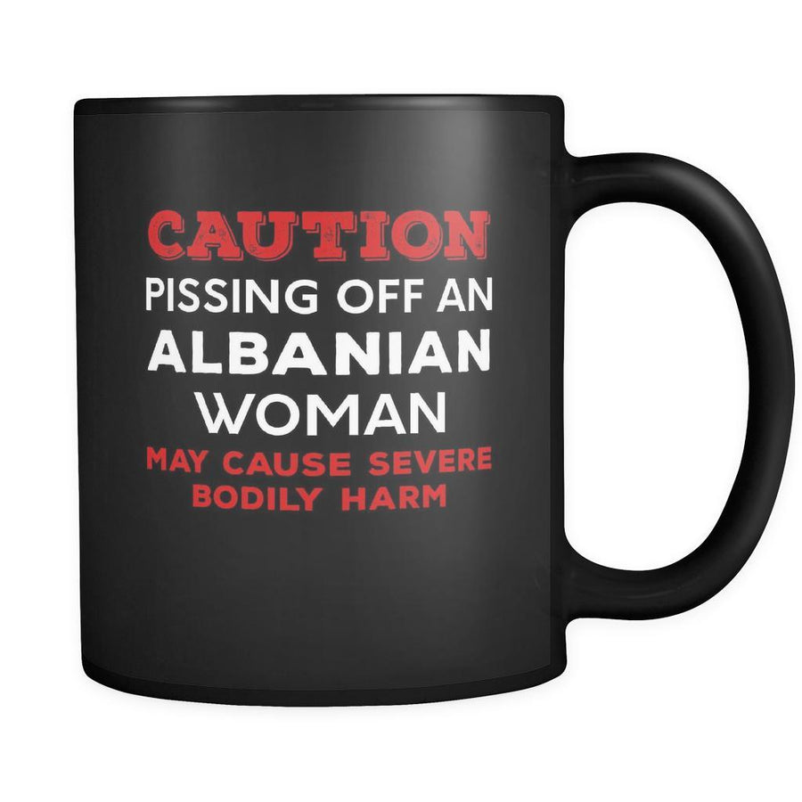Albanian Caution Pissing Off An Albanian Woman May Cause Severe Bodily Harm 11oz Black Mug-Drinkware-Teelime | shirts-hoodies-mugs