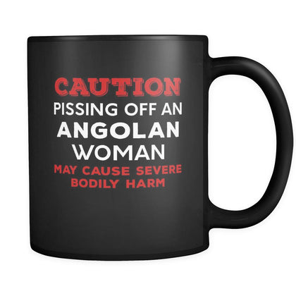 Angolan Caution Pissing Off An Angolan Woman May Cause Severe Bodily Harm 11oz Black Mug-Drinkware-Teelime | shirts-hoodies-mugs