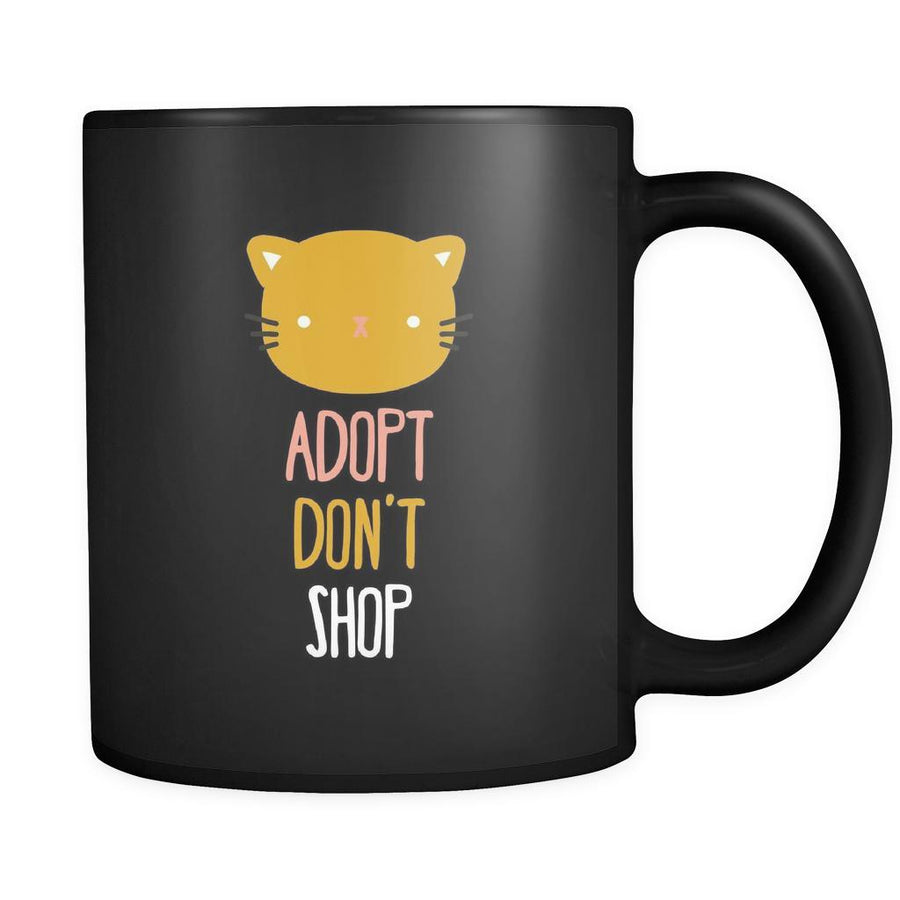 Animal Rescue Adopt don't shop - Cat 11oz Black Mug