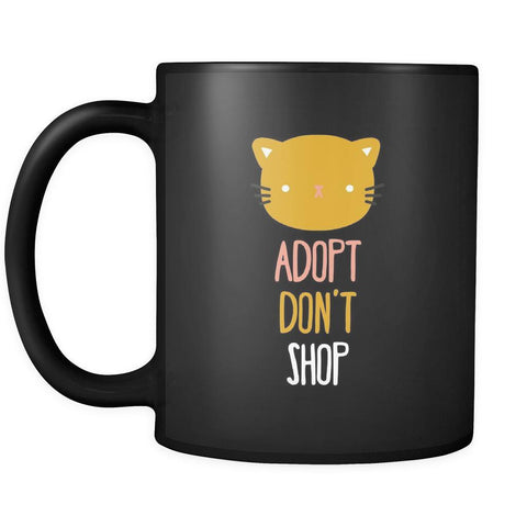 Animal Rescue Adopt don't shop - Cat 11oz Black Mug-Drinkware-Teelime | shirts-hoodies-mugs
