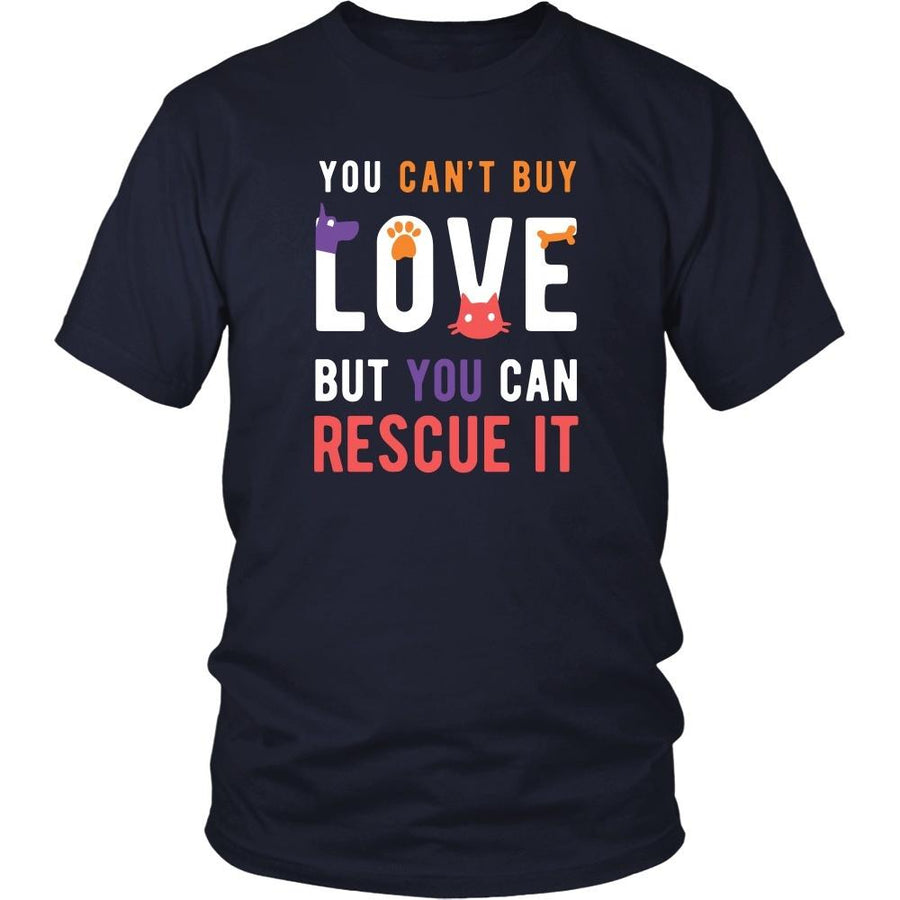 Animal Rescue T Shirt - You can't buy love but you can rescue it