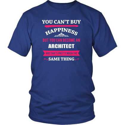 Architect Shirt - You can't buy happiness but you can become a Architect and that's pretty much the same thing Profession-T-shirt-Teelime | shirts-hoodies-mugs