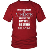 Athlete Shirt - Everyone relax the Athlete is here, the day will be save shortly - Profession Gift-T-shirt-Teelime | shirts-hoodies-mugs
