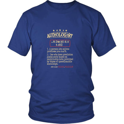 Audiologist Shirt - Audiologist a person who solves problems you can't. see also WIZARD, MAGICIAN Profession Gift-T-shirt-Teelime | shirts-hoodies-mugs