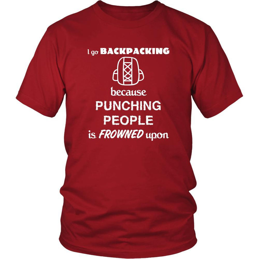 Backpacking - I go Backpacking because punching people is frowned upon - Backpacker Hobby Shirt-T-shirt-Teelime | shirts-hoodies-mugs