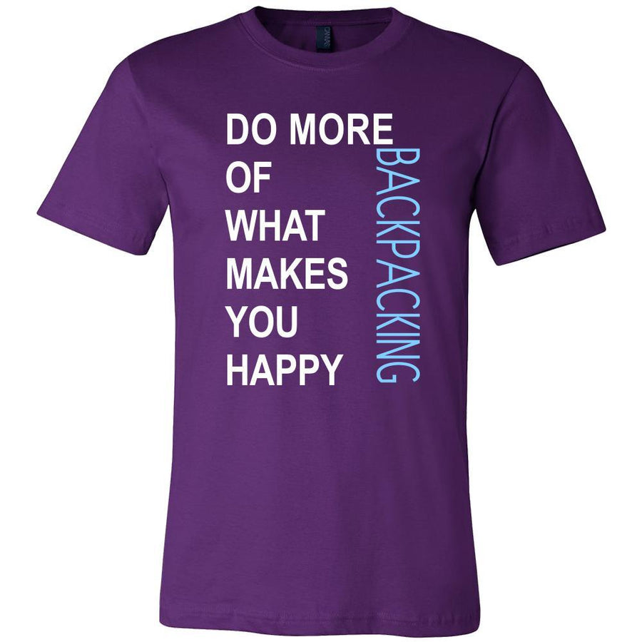 Backpacking Shirt - Do more of what makes you happy Backpacking- Hobby Gift