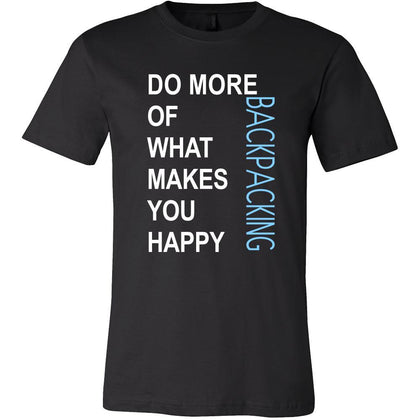 Backpacking Shirt - Do more of what makes you happy Backpacking- Hobby Gift-T-shirt-Teelime | shirts-hoodies-mugs