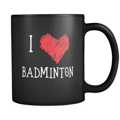 Badminton I Love Badminton 11oz Black Mug-Drinkware-Teelime | shirts-hoodies-mugs