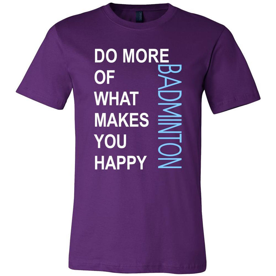 Badminton Shirt - Do more of what makes you happy Badminton- Sport Gift-T-shirt-Teelime | shirts-hoodies-mugs