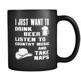 Bartenders I Just Want To Drink Beer Listen To Country And Take Naps 11oz Black Mug-Drinkware-Teelime | shirts-hoodies-mugs