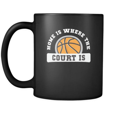 Basketball Home is where the court is 11oz Black Mug-Drinkware-Teelime | shirts-hoodies-mugs