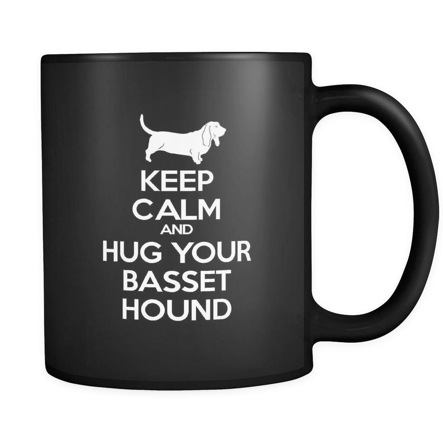 Basset hound Keep Calm and Hug Your Basset hound 11oz Black Mug-Drinkware-Teelime | shirts-hoodies-mugs