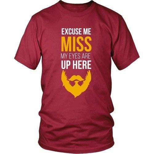 Beard T Shirt - Excuse me Miss My Eyes are Up Here-T-shirt-Teelime | shirts-hoodies-mugs