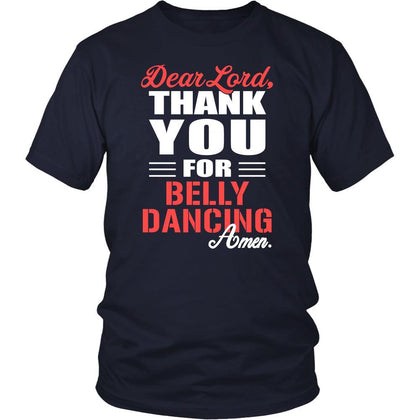 Belly Dancing Shirt - Dear Lord, thank you for Belly Dancing Amen- Hobby-T-shirt-Teelime | shirts-hoodies-mugs