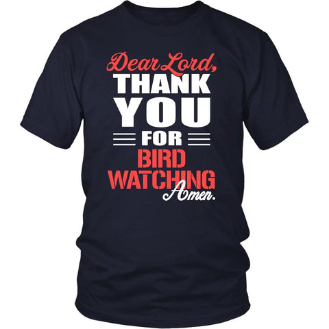 Bird watching Shirt - Dear Lord, thank you for Bird watching Amen- Hobby-T-shirt-Teelime | shirts-hoodies-mugs