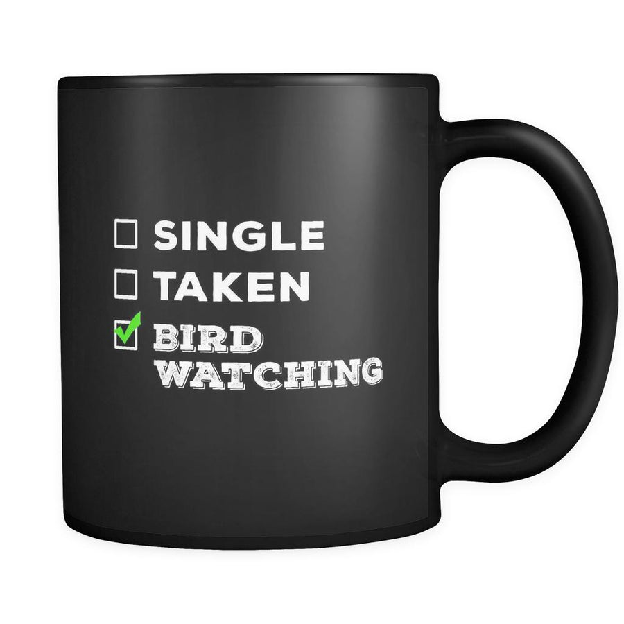 Bird watching Single, Taken Bird watching 11oz Black Mug-Drinkware-Teelime | shirts-hoodies-mugs