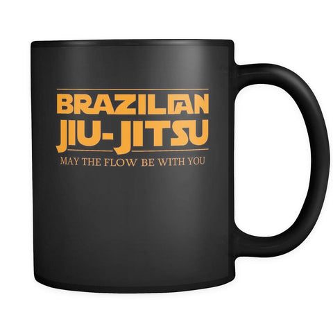 BJJ Coffee cup - Brazilian jiu jiutsu May the Flow be with You 11oz Black-Drinkware-Teelime | shirts-hoodies-mugs
