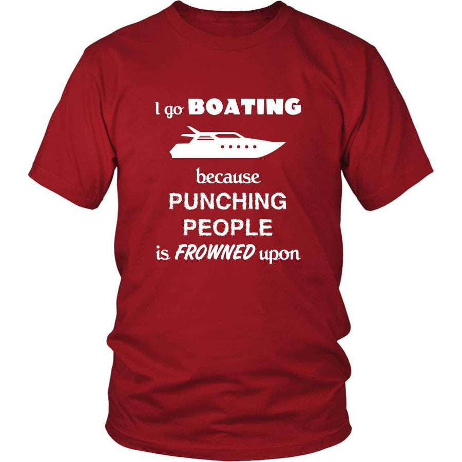 Boating - I go boating because punching people is frowned upon - Sail Hobby Shirt-T-shirt-Teelime | shirts-hoodies-mugs
