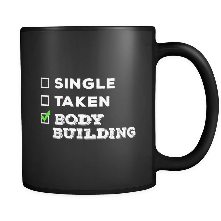 Body Building Single, Taken Body Building 11oz Black Mug-Drinkware-Teelime | shirts-hoodies-mugs