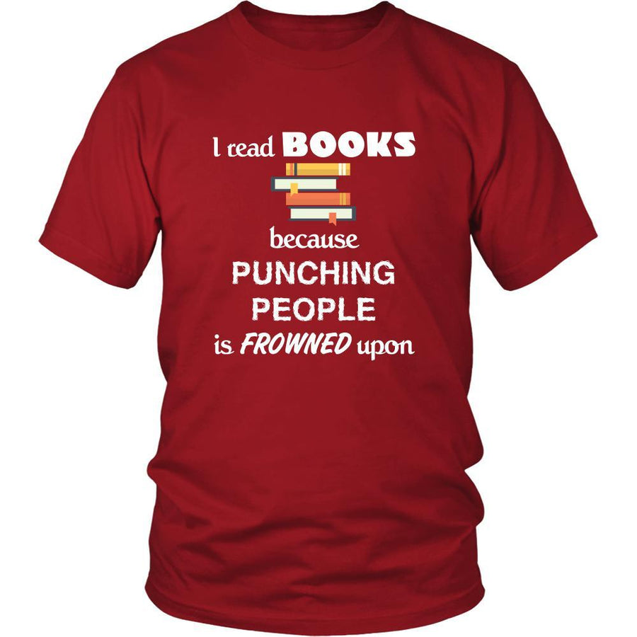 Book - I read Books because punching people is frowned upo - Reader Hobby Shirt-T-shirt-Teelime | shirts-hoodies-mugs