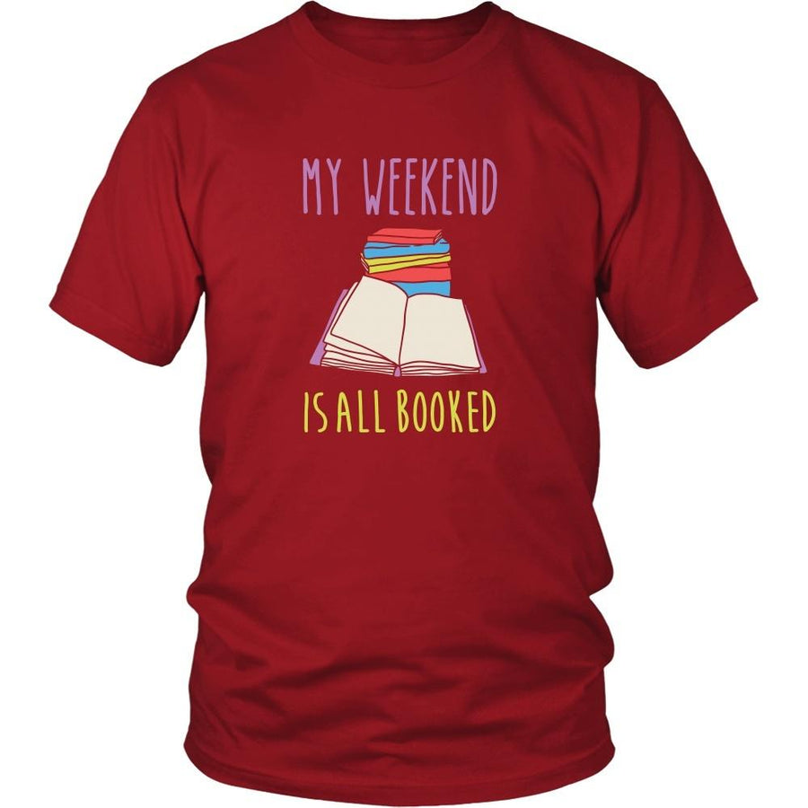 Book Reading T Shirt - My weekend is all booked-T-shirt-Teelime | shirts-hoodies-mugs