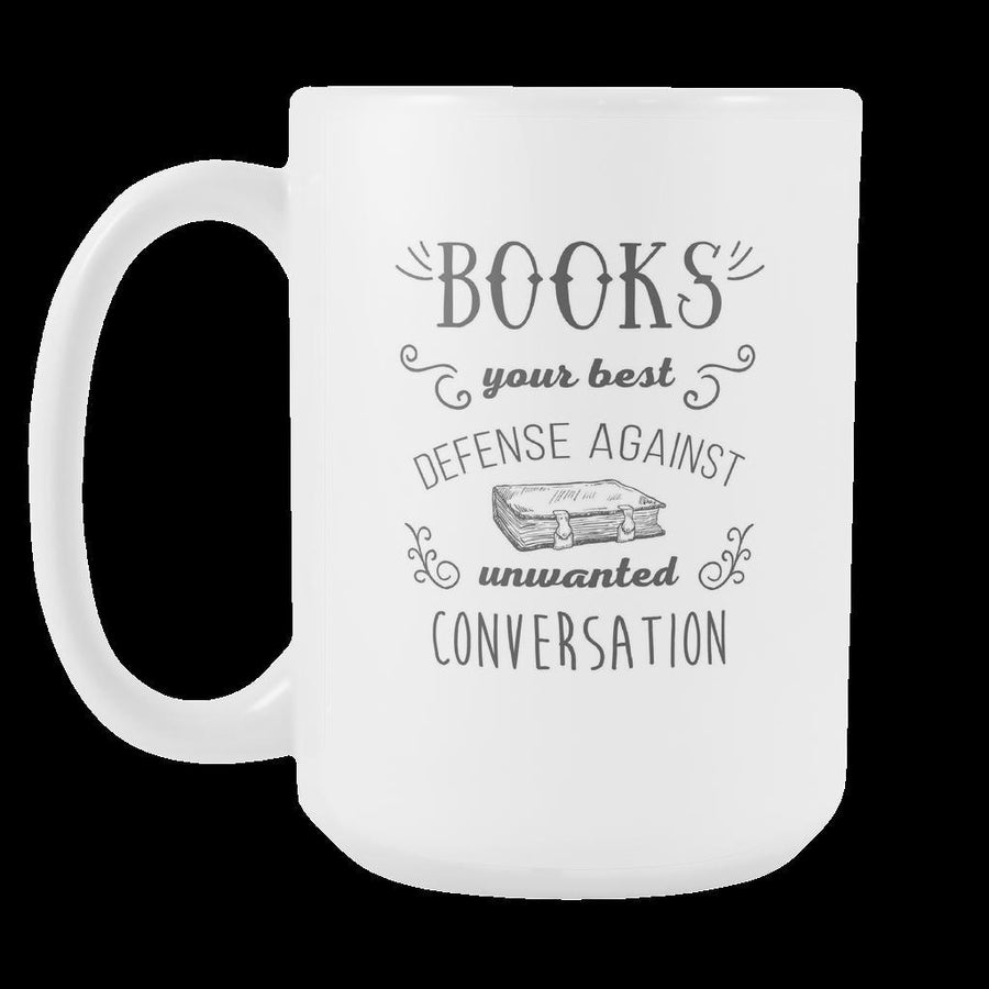 Books Mug - Books your best defense mug - Books Coffee Mug Book Coffee Cup (15oz)-Drinkware-Teelime | shirts-hoodies-mugs