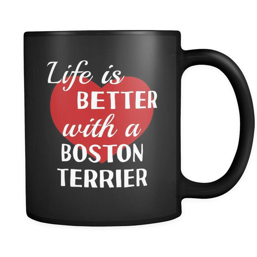 Boston Terrier Life Is Better With A Boston Terrier 11oz Black Mug-Drinkware-Teelime | shirts-hoodies-mugs