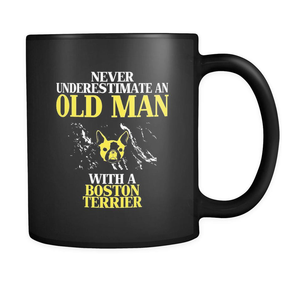 Boston terrier Never underestimate an old man with a Boston terrier 11oz Black Mug-Drinkware-Teelime | shirts-hoodies-mugs