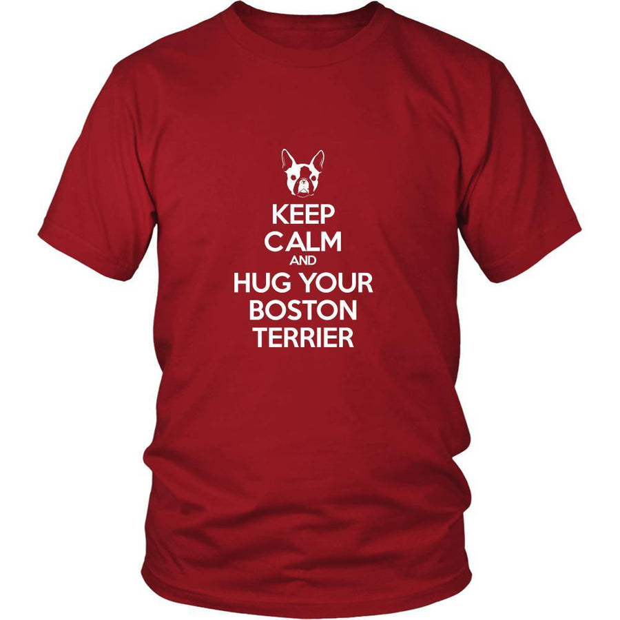 Boston terrier Shirt - Keep Calm and Hug Your Boston terrier- Dog Lover Gift Gift-T-shirt-Teelime | shirts-hoodies-mugs