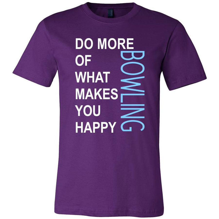 Bowling Shirt - Do more of what makes you happy Bowling- Hobby Gift-T-shirt-Teelime | shirts-hoodies-mugs