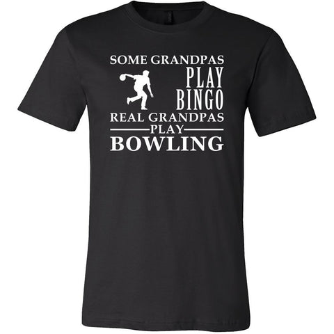 Bowling Shirt Some Grandpas play bingo, real Grandpas go Bowling Family Hobby-T-shirt-Teelime | shirts-hoodies-mugs