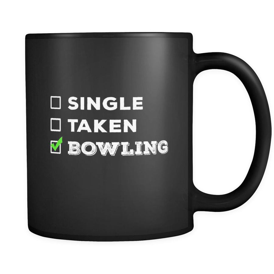 Bowling Single, Taken Bowling 11oz Black Mug-Drinkware-Teelime | shirts-hoodies-mugs