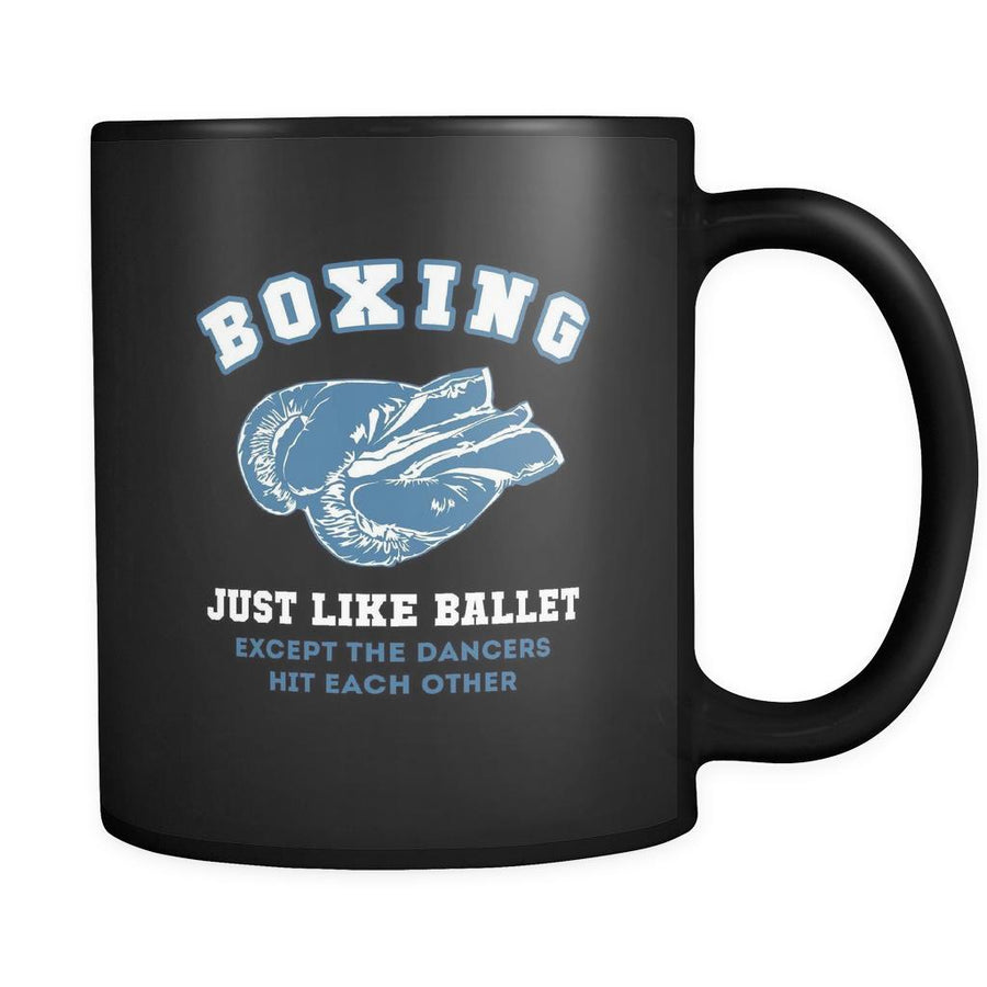 Boxing Boxing just like ballet except the dancers hit each other 11oz Black Mug-Drinkware-Teelime | shirts-hoodies-mugs