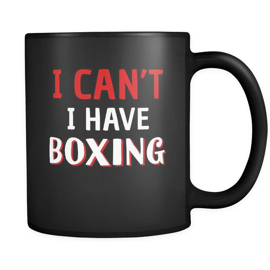 Boxing I Can't I Have Boxing 11oz Black Mug-Drinkware-Teelime | shirts-hoodies-mugs