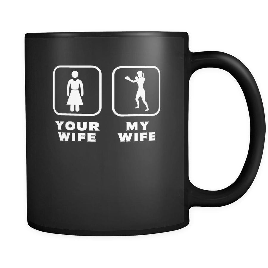 Boxing - Your wife My wife - 11oz Black Mug-Drinkware-Teelime | shirts-hoodies-mugs