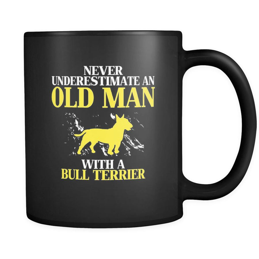 Bull terrier Never underestimate an old man with a Bull terrier 11oz Black Mug-Drinkware-Teelime | shirts-hoodies-mugs