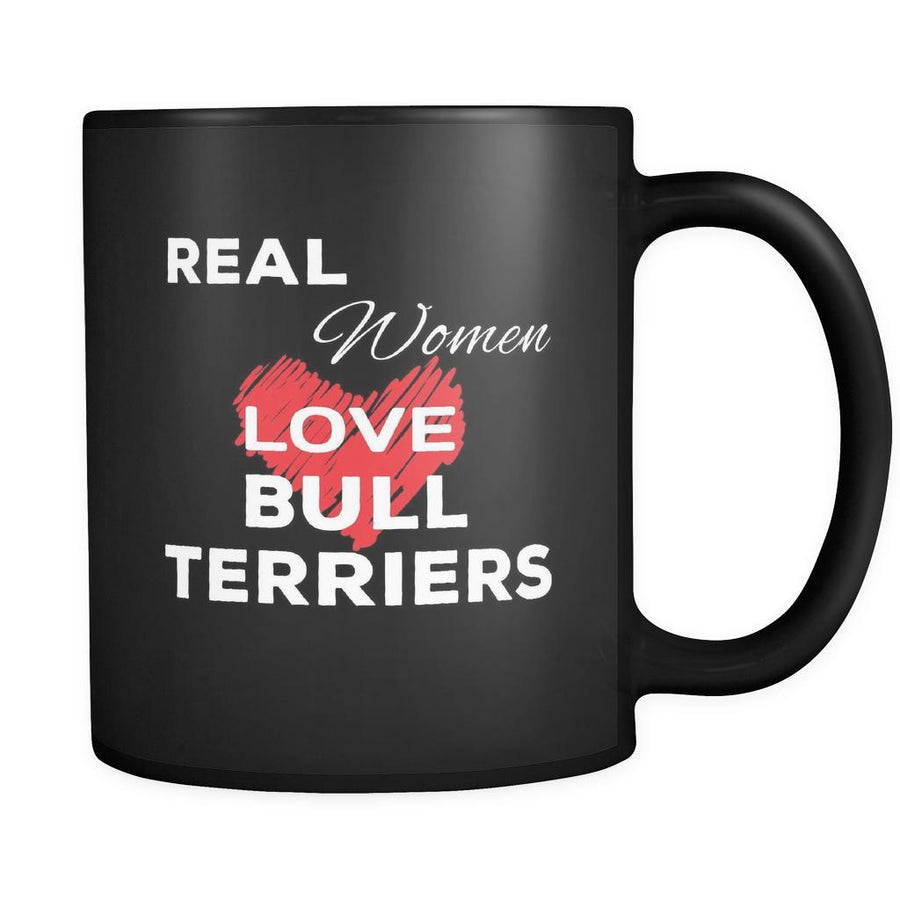 Bull Terrier Real Women Love Bull Terriers 11oz Black Mug-Drinkware-Teelime | shirts-hoodies-mugs
