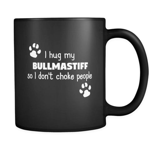 Bullmastiff I Hug My Bullmastiff 11oz Black Mug-Drinkware-Teelime | shirts-hoodies-mugs