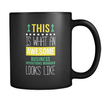 Business operations manager This is what an awesome business operations manager looks like 11oz Black Mug-Drinkware-Teelime | shirts-hoodies-mugs