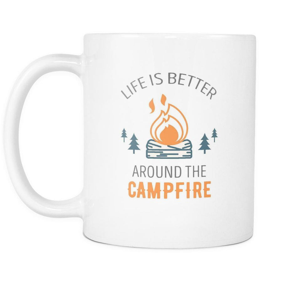 Camping Coffee Cup - Life is better around the Campfire